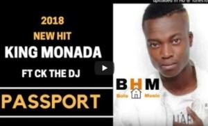 King Monada - Passport Ft. Ck The DJ